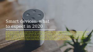 Smart devices what to expect in 2020