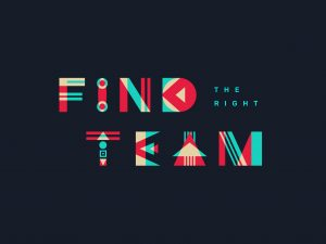 find the right team 300x225 - Things to Prioritize Before Starting Up to clothing business